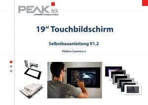 """Die Selbstbauanleitung als Entscheidungsgrundlage für neue Technik. Die Grundlagen der Heimzentrale für das Gebäudemanagement per 19"""" Touchbildschirm werden offen kommuniziert. Bild: PEAKnx"""